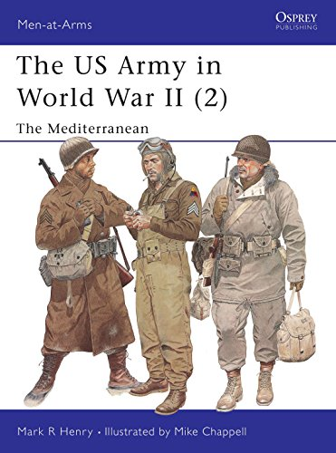 9781841760858: The US Army in World War II (2): The Mediterranean: North Africa and the Mediterranean Vol 2 (Men-at-Arms)