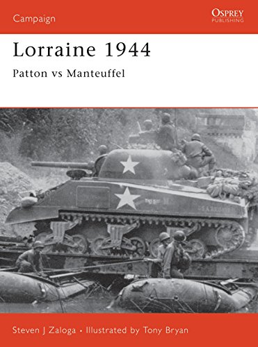9781841760896: Lorraine 1944: Patton vs. Manteuffel: Patton Versus Manteuffel (Osprey Military Campaign)