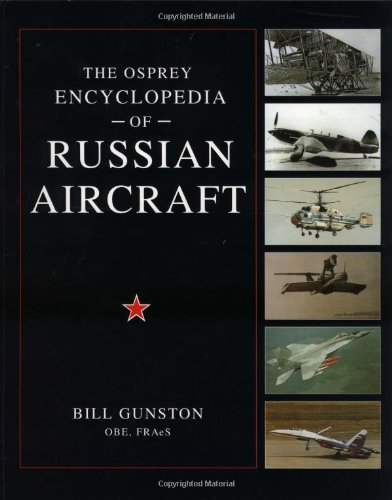 9781841760964: The Osprey Encyclopedia of Russian Aircraft