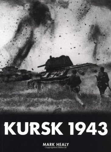 9781841761039: Kursk 1943: The tide turns in the East (Trade Editions)