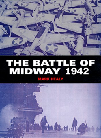 9781841761077: THE BATTLE OF MIDWAY 1942 (Osprey Trade Editions)