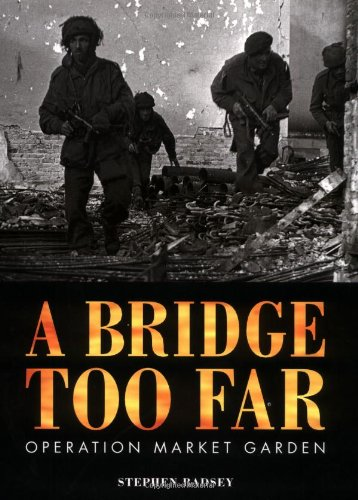 9781841761107: A Bridge Too Far - Operation Market Garden (Trade Editions)