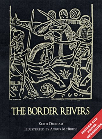 9781841761268: The Border Reivers: With visitor information (Trade Editions)
