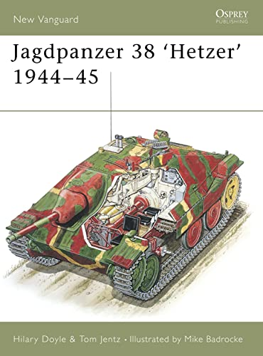 9781841761350: Jagdpanzer 38t Hetzer, 1944-45 (New Vanguard Series, 36)