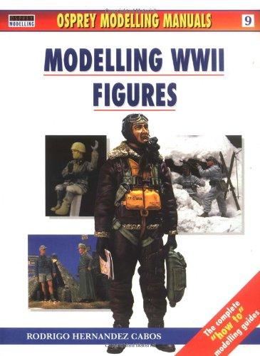 9781841761374: Modelling WWII Figures (Osprey Modelling Manual Series, 9)