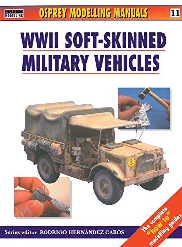 9781841761398: Modelling Soft-Skinned Military Vehicles (Osprey Modelling Manuals 11)