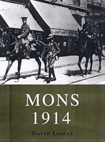 9781841761428: Mons 1914: The BEF's Tactical Triumph (Trade Editions)