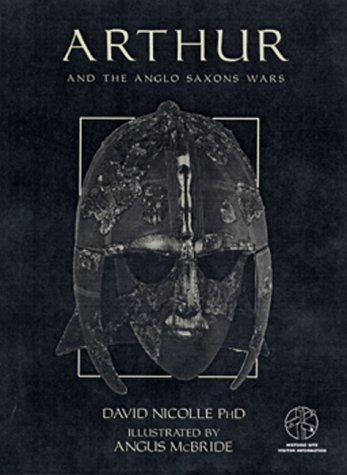 9781841761657: Arthur and the Anglo-Saxon War (Osprey military men-at-arms series)