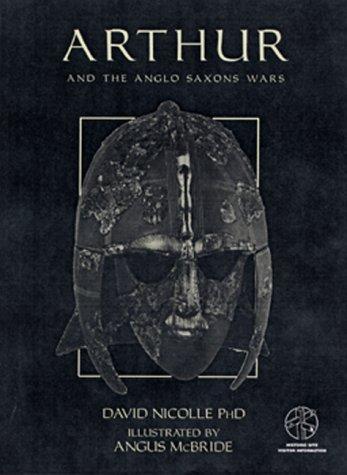 9781841761657: Arthur and the Anglo Saxon Wars