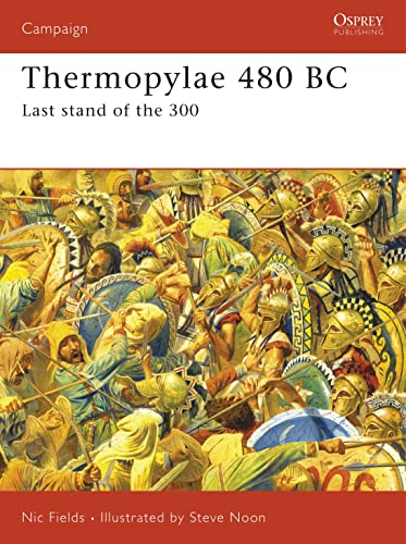 9781841761800: Thermopylae 480 BC: Last stand of the 300 (Campaign)
