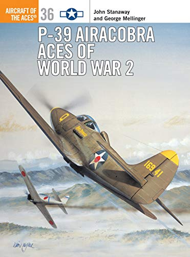 9781841762043: P-39 Airacobra Aces of World War 2 (Osprey Aircraft of the Aces No 36)
