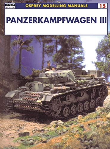 9781841762081: Panzerkampfwagen III (Modelling Manuals)