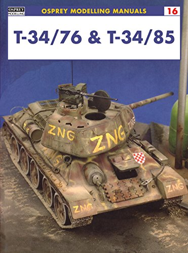 9781841762098: T-34/76 & T-34/85 (Modelling Manuals)