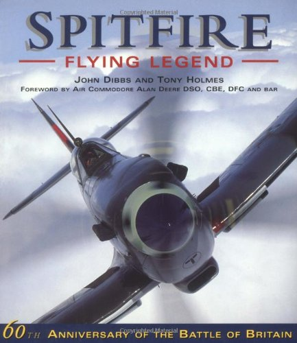 9781841762104: Spitfire - Flying Legend: 60th Anniversary of the Battle of Britain