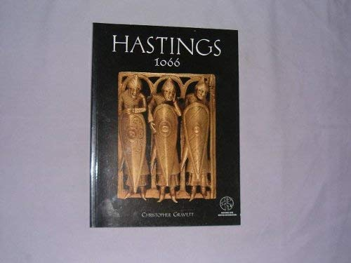 9781841762111: Hastings 1066: The Fall of Saxon England (Trade Editions)