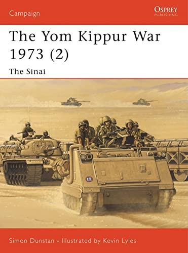 Yom Kippur War 1973: The Sinai (Campaign: Simon Dunstan; Illustrator-Kevin