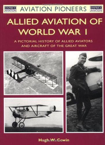 9781841762265: British, French and Allied Aviation of WWI (Aviation Pioneers)
