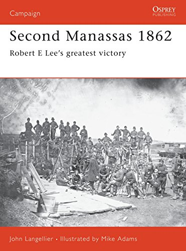 Second Manassas 1862: Robert E Lee's greatest victory (Campaign)