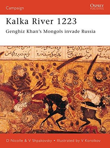 Kalka River 1223 Genghiz Khan's Mongols invade Russia: Ghengis Khan's Mongols Invade ...