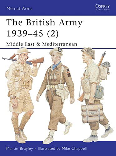 British Army 1939-1945: North Africa and Italy Pt. 2 (Men-at-Arms): Brayley, Martin