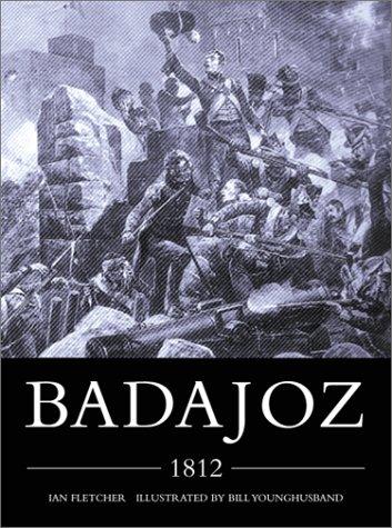 9781841762616: Badajoz 1812