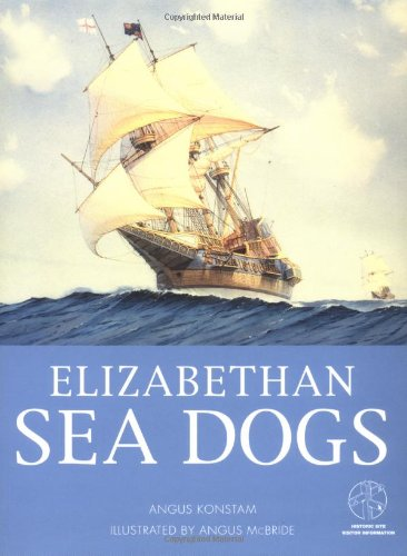 9781841762708: Elizabethan Sea Dogs (Elite)