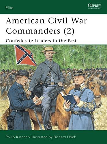 9781841763187: American Civil War Commanders (2): Confederate Leaders in the East (Elite) (Pt.2)