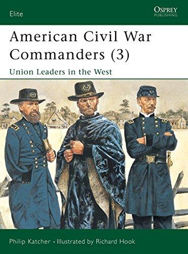9781841763217: American Civil War Commanders (3): Union Leaders in the West (Elite) (Pt.3)
