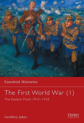 9781841763422: The First World War: The Eastern Front 1914-1918 (Essential Histories)