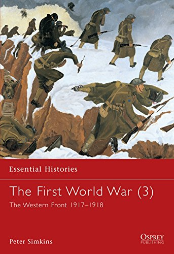 9781841763484: The First World War (3): The Western Front 1917-1918 (Essential Histories)