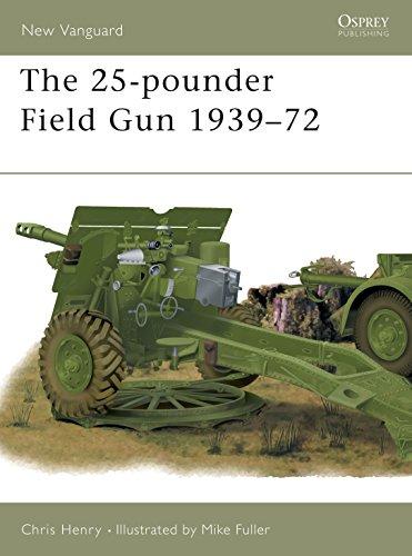 9781841763507: The 25-pounder Field Gun 1939-72: 48 (New Vanguard)