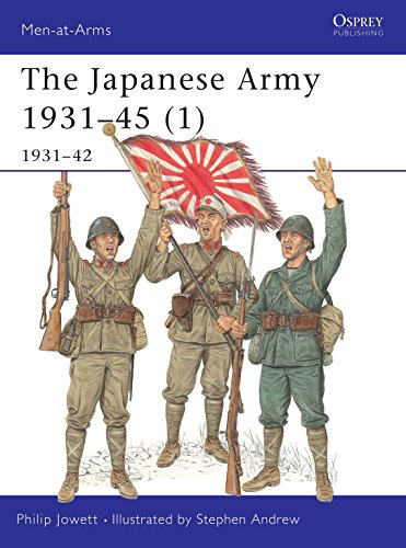 The Japanese Army 1931-42: 1931-1942 Pt.1 (Men-at-Arms): Jowett, Philip S.