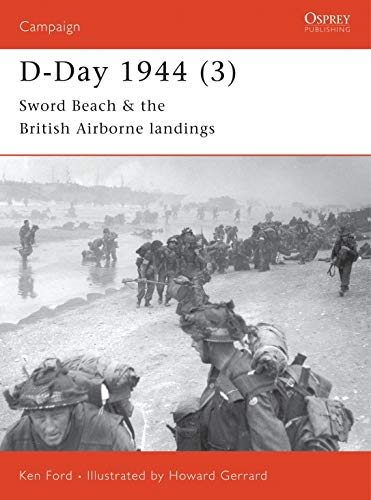 9781841763668: D-Day 1944: Sword Beach and British Airborne Landings Pt.3 (Osprey Campaign)