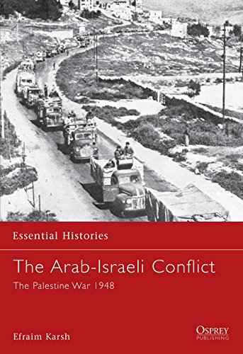 9781841763729: The Arab-Israeli Conflict: The Palestine War 1948