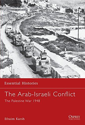 9781841763729: The Arab-Israeli Conflict: The Palestine War 1948