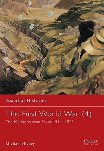 9781841763736: The First World War (4): The Mediterranean Front 1914-1923