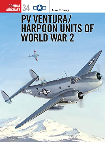 9781841763835: PV Ventura: Harpoon Units of World War II