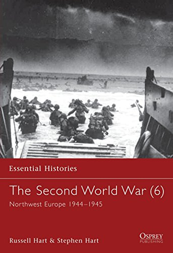 The Second World War (6) North West Europe 1944-1945 (1841763845) by Stephen Hart; Russell Hart