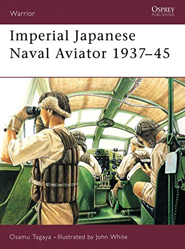 9781841763859: Imperial Japanese Navy Aviator: 1937-45 (Warrior)