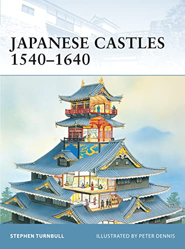Japanese Castles 1540?1640 (Fortress): Stephen Turnbull