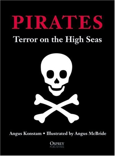 9781841764528: Pirates: Terror on the High Seas (Special Editions (Military))
