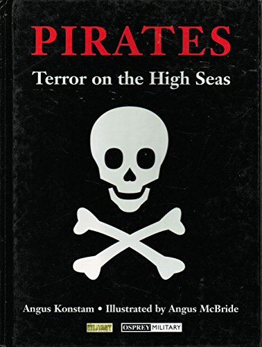 Pirates Terror on the High Seas: Konstam, Angus