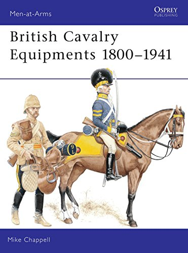 British Cavalry Equipment 1800-1941, Revised Edition (Men-At-Arms 138): Chappell, Mike