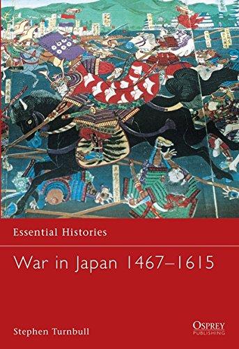 9781841764801: War in Japan 1467-1615 (Essential Histories)