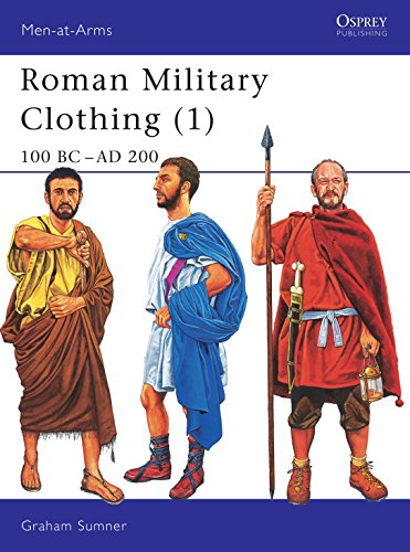 9781841764870: Roman Military Clothing (1): 100 BC-AD 200: 100 BC - AD 200 Vol 1 (Men-at-Arms)