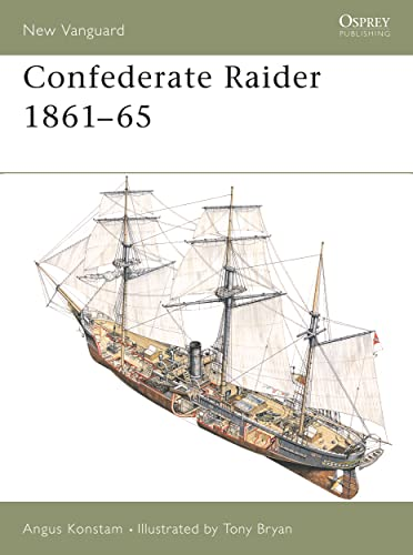 Confederate Raider 1861–65 (New Vanguard) (1841764965) by Angus Konstam