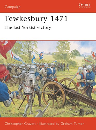 9781841765143: Tewkesbury 1471: The last Yorkist victory (Campaign)