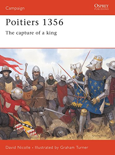 9781841765167: Poitiers 1356: The capture of a king (Campaign)