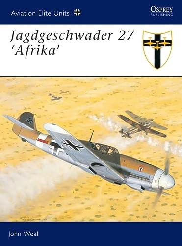 9781841765389: Jagdgeschwader 27 'Afrika' (Aviation Elite Units)