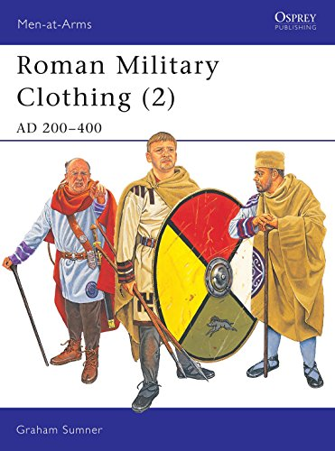 9781841765594: Roman Military Clothing (2): AD 200-400: AD 200-400 v. 2 (Men-at-Arms)